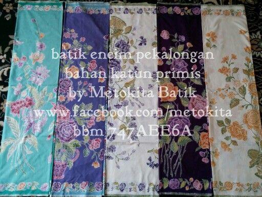 Batik encim pekalongan Fb: www.facebook.com/metokita Ig: @metokita