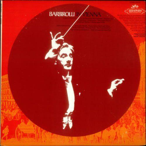 Barbirolli In Vienna:  Sir John Barbiriolli Conducting The Halle Orchestra / Works by Johann Strauss Jr. and Johann Strauss Sr.