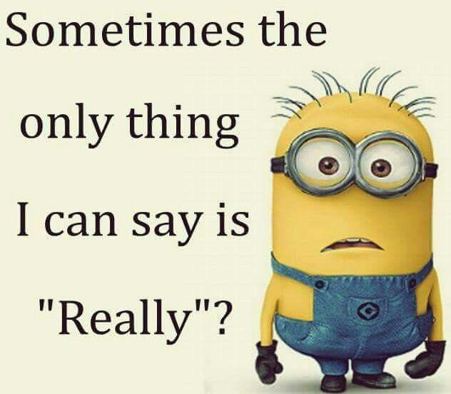 Funny Minion Pictures Below Are Some Very Funny Minions Memes, And Funny  Quotes, I Hope You Will Enjoy Them At Your Best . And Why Not Whatever  Minions Do ...