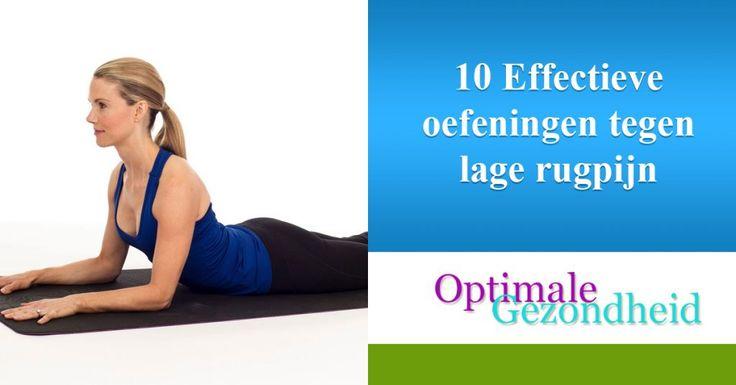 10 Effectieve oefeningen tegen lage rugpijn :http://www.optimalegezondheid.com/10-effectieve-oefeningen-tegen-lage-rugpijn/