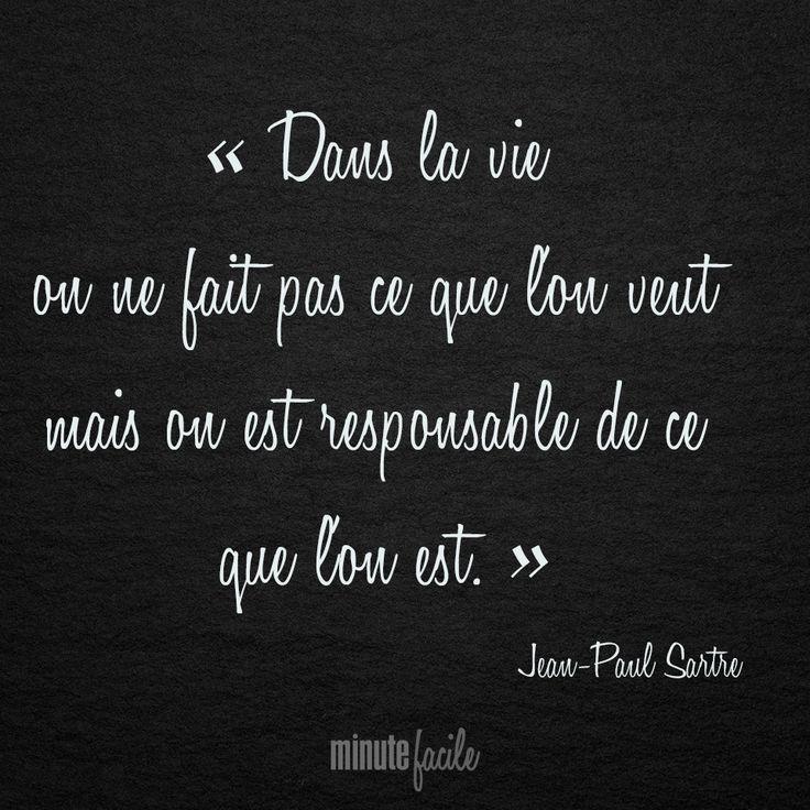 «Dans la vie on ne fait pas ce que l'on veut mais on est responsable de ce que l'on est.» Jean-Paul Sartre #quoteoftheday #quote #citation #JeanPaulSartre #minutefacile Minutefacile.com