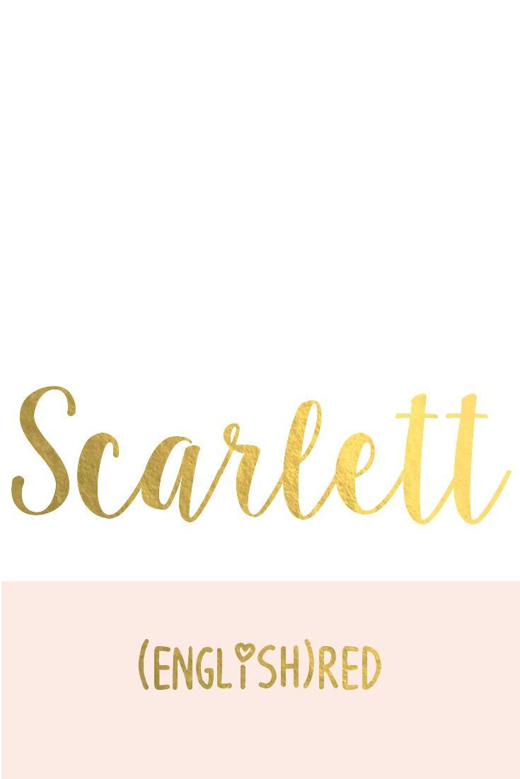 Scarlett: The Prettiest Baby Names for Girls I Nameille.com