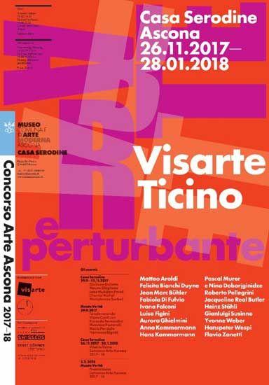 Arte e Perturbante con gli artisti di Visarte Ticino in mostra a Casa Serodine (Ascona, Svizzera) sino a fine gennaio. Info, foto, commento.