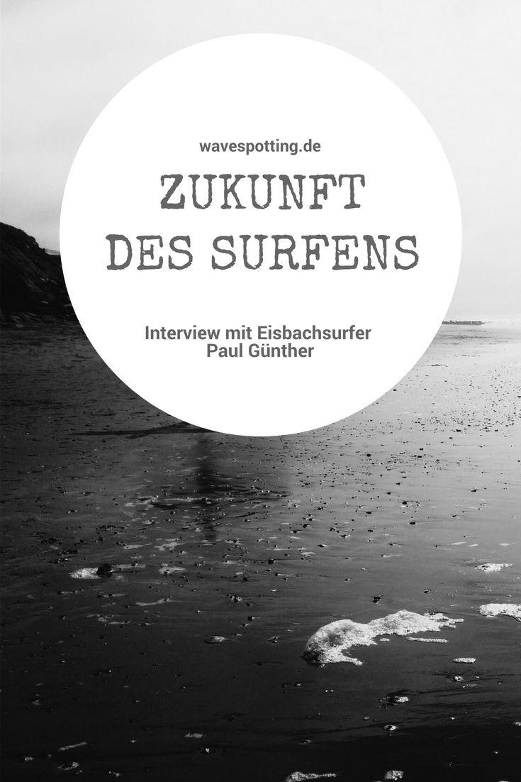 #Surfen || #Surf Tips || #Surfing || Ideen || Wellen || Tipps || Reisen || Bilder || Ideen || Munich || München || Eisbach || Interview || Riversurfing – Surf's Up Dude