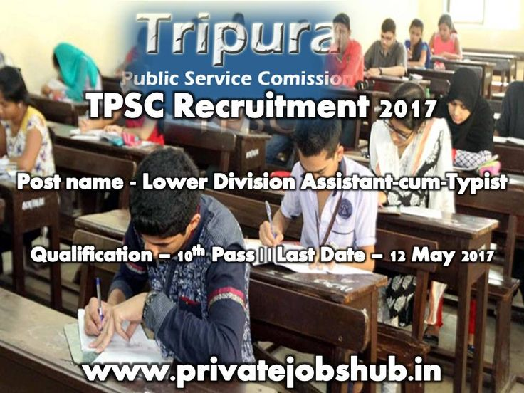 Tripura PSC has released job notification titled as TPSC Recruitment. Applications are invited from bonafide Indian nationals who are permanent residents of Tripura to fill vacant posts of LDACT (Lower Division Assistant-cum-Typist).