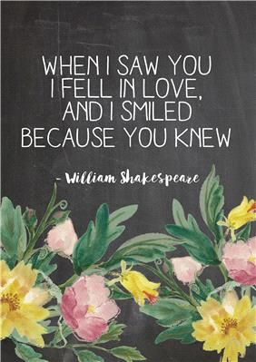 "Printable Wall Art. Download and print this artwork yourself. Featuring pink and yellow florals with quote by William Shakespeare - ""When I saw you I fell in love, and I smiled because you knew"" Order yours here: http://www.appleberrypress.com/wedding_shop_printable-wall-art"