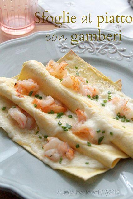 sfoglie al piatto con i gamberi  http://www.profumincucina.com/2014/02/sfoglie-al-piatto-con-gamberi-e.html