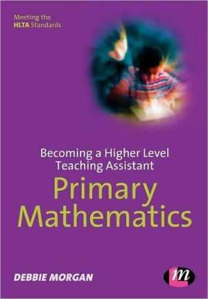 Becoming a Higher Level Teaching Assistant: Primary Mathematics