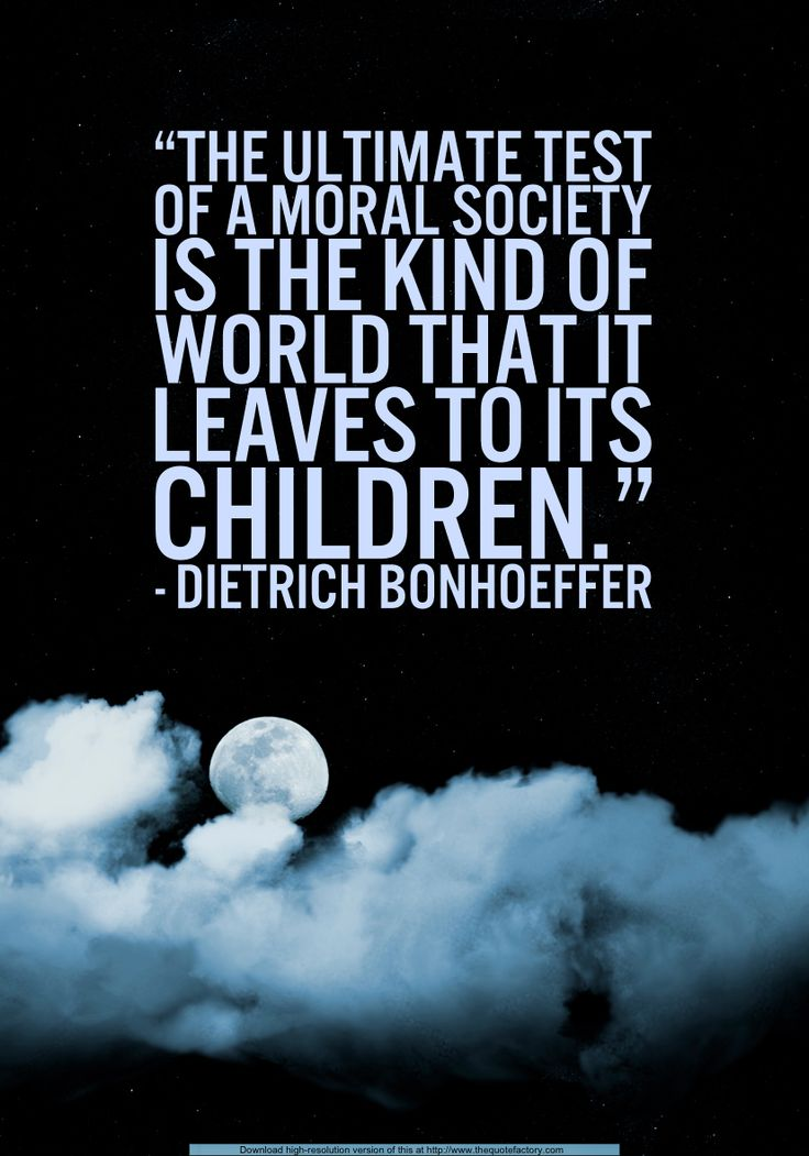 Dietrich Bonhoeffer on the test of a society's moral character.