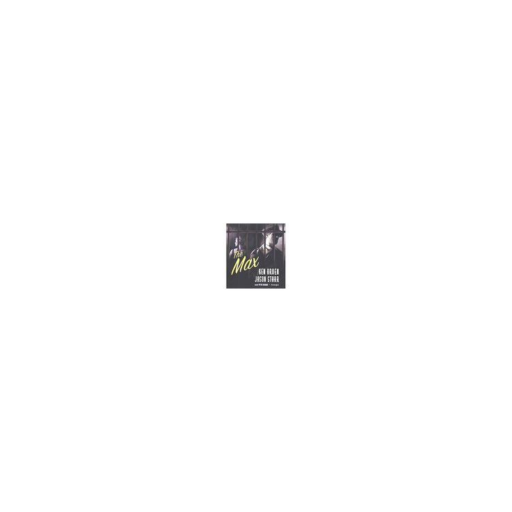 Max (Unabridged) (CD/Spoken Word) (Ken Bruen & Jason Starr)
