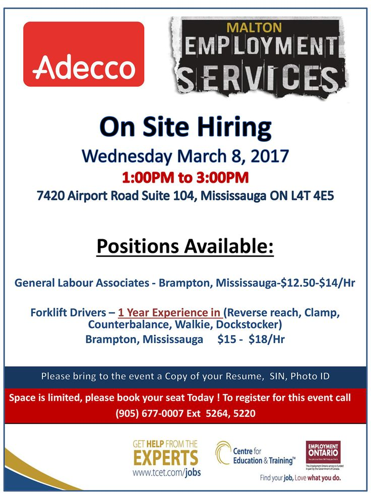 Come to the Adecco Hiring Event, next Wednesday March 8, 2017, 1:00pm to 3:00pm at #TCET_Malton - 7420 Airport Road, Suite 104. General Labour and Forklift Driver positions available. Bring your resume, and identification, and prepare to get hired! To register, call (905) 677-0007 Ext 5264 or 5220. See you there! #T_C_E_T