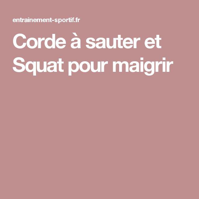 Corde à sauter et Squat pour maigrir