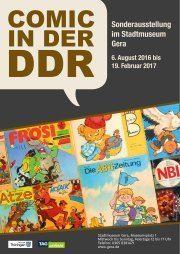 """""""Comic in der DDR"""". Ausstellung im Stadtmuseum Gera"""