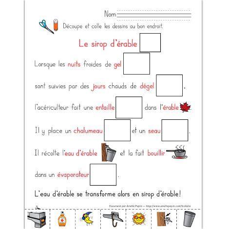 Fichier PDF téléchargeable Versions en couleurs et en noir et blanc incluses 2 pages  L'élève découpe les illustrations et les colle à côté des bons mots dans le texte. Il apprend à la fois comment est fait le sirop d'érable.