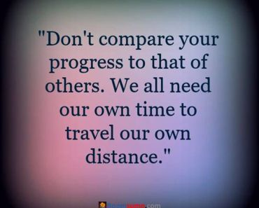 success quotes Don't Compare Your Progress quotes about success