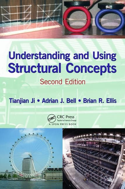 Understanding and Using Structural Concepts, Second Edition - CRC Press Book