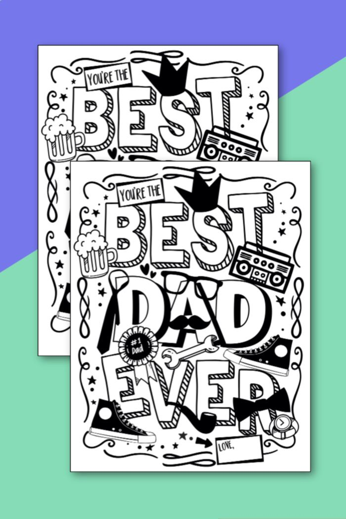 Best Dad Coloring Pages Free Printable Father S Day Card Father S Day Printable Fathers Day Coloring Page Happy Birthday Daddy Card