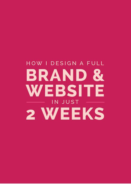 How I Design a Full Brand and Website in Just 2 Weeks - Elle & Company