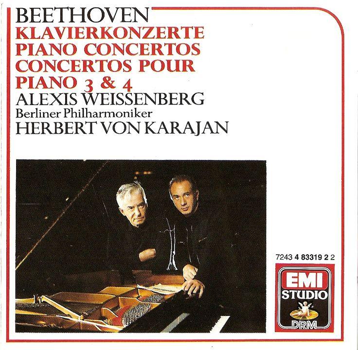 Beethoven: Piano Concertos nos.3 & 4. Alexis Weissenberg, Herbert von Karajan, Berliner Philharmoniker. EMI (1977) 7243 4 83319-2
