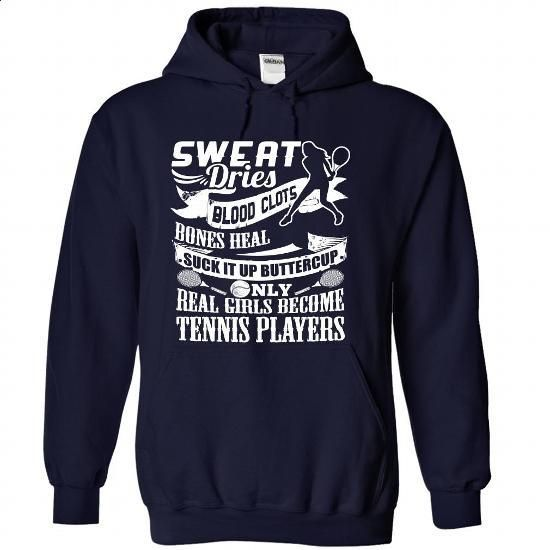 SUCK IT UP BUTTERCUP, REAL GIRLS BECOME TENNIS PLAYERS . - #funny t shirts #transesophageal echo. PURCHASE NOW => https://www.sunfrog.com/Sports/REAL-GIRLS-BECOME-TENNIS-PLAYERS--NavyBlue-29226022-Hoodie.html?60505