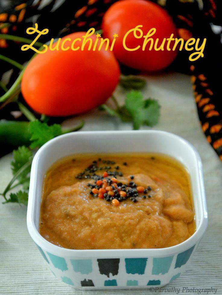 Paru's Kitchen: Zucchini Chutney | Side dish for Idli, Dosa