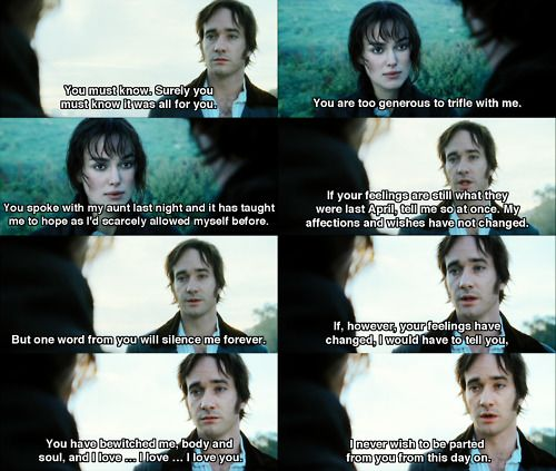 Pride and Prejudice-one of the most romantic lines from any movie ever! *swoon*