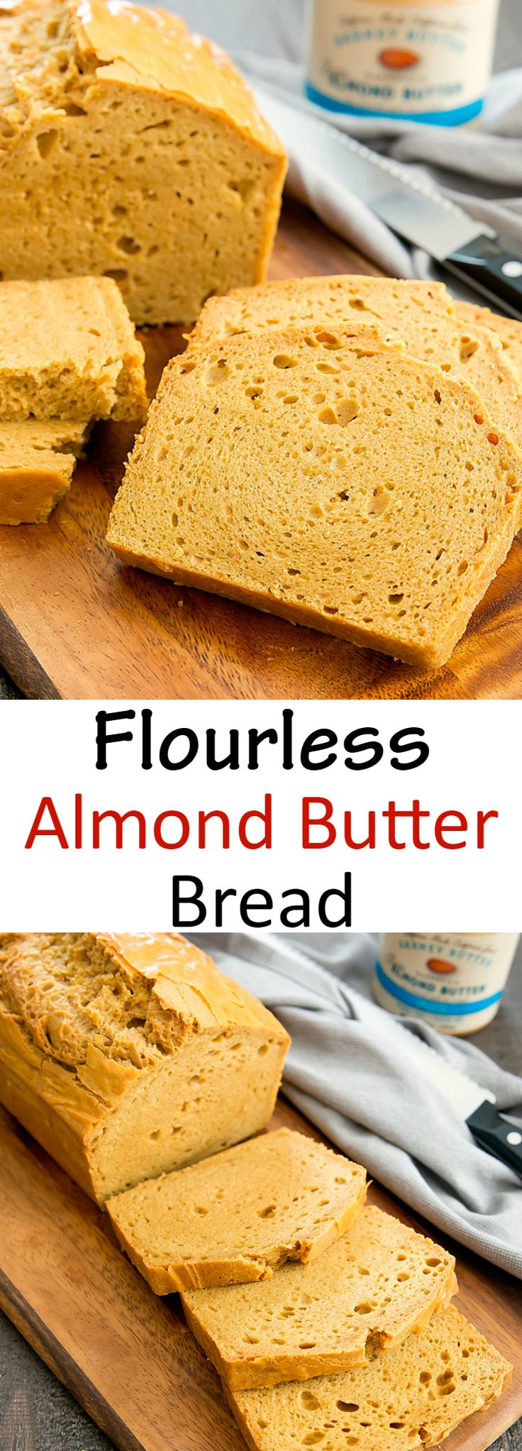 Flourless Almond Butter Bread. Low carb, gluten free bread prepared in one bowl.