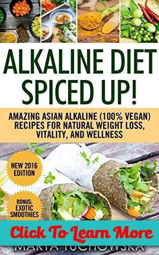 #FastestWayToLoseWeight by EATING, Click to learn more, Alkaline Diet Spiced Up!: Amazing Asian Alkaline (100% Vegan) Recipes for Weight Loss, Vitality and Wellness. (Alkaline Diet, Alkaline Recipes, Alkaline Cookbook Book 3) by Marta Tuchowska www.amazon.com/... , #HealthyRecipes, #FitnessRecipes, #BurnFatRecipes, #WeightLossRecipes, #WeightLossDiets