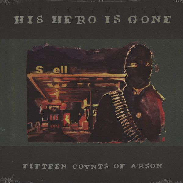 11 - His Hero Is Gone Fifteen Counts Of Arson