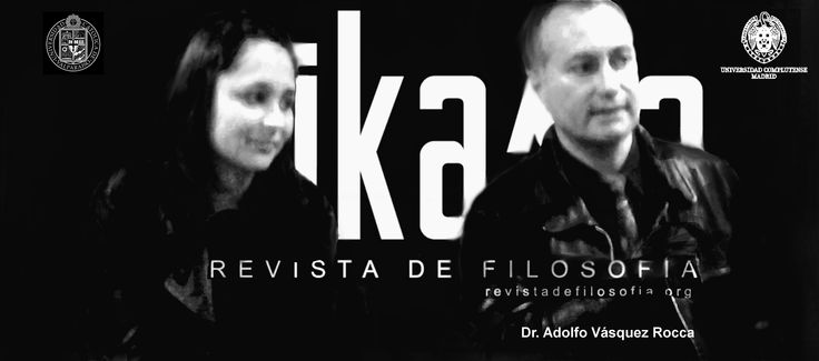 ADOLFO VÁSQUEZ ROCCA PH.D. - FILOSOFÍA INVESTIGACIÓN FONDECYT  http://www.danoex.net/adolfovasquezroccainvestigacion.html   Dr. Adolfo Vásquez Rocca - Eastern Mediterranean University - Academia.edu  http://emui.academia.edu/AdolfoVasquezRocca