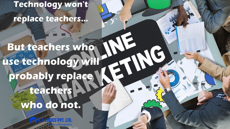 Technology Won't Replace Teachers... But teachers who use technology will probably replace teachers who do not..