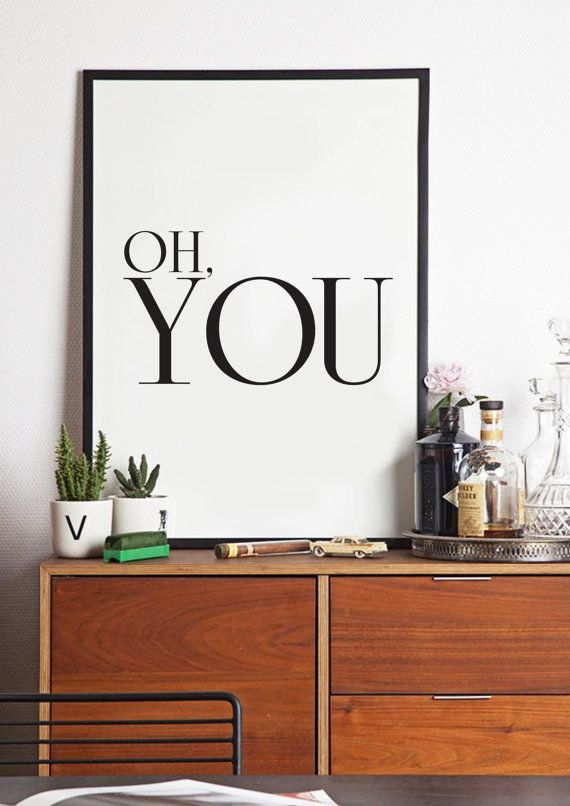 Oh You Black and White Inspiring Typography by lettersonlove, £10.00