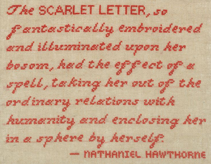 scarlet letter among the labeled The middle of the novel is a transition period, where the scarlet letter a is  viewed differently in the commencement of the novel, the letter is taken as a  label of.