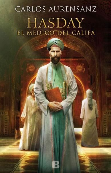 Hasday: El Medico Del Khalifa/ the Doctor of the Khalifa