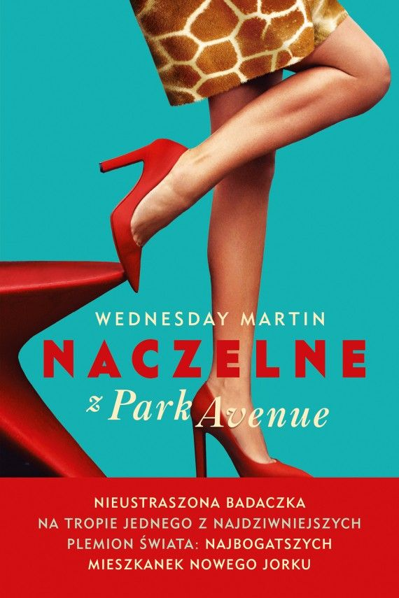 Naczelne z Park Avenue (ebook) –Wednesday Martin