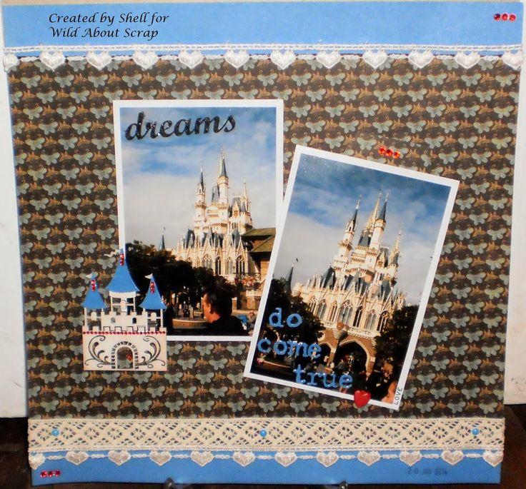 Wild About Scrap Design Team: Castle Dreams