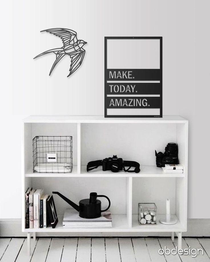 Make Today Amazing   Kırlangıç Duvar Dekoru