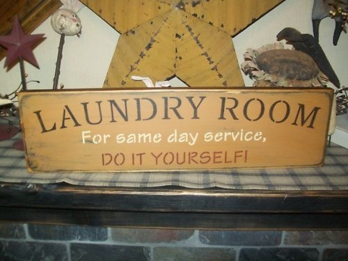 91 best primtive laundry rooms images on pinterest prim decor primitive signlaundry roomsame daydo it yourslef solutioingenieria Image collections