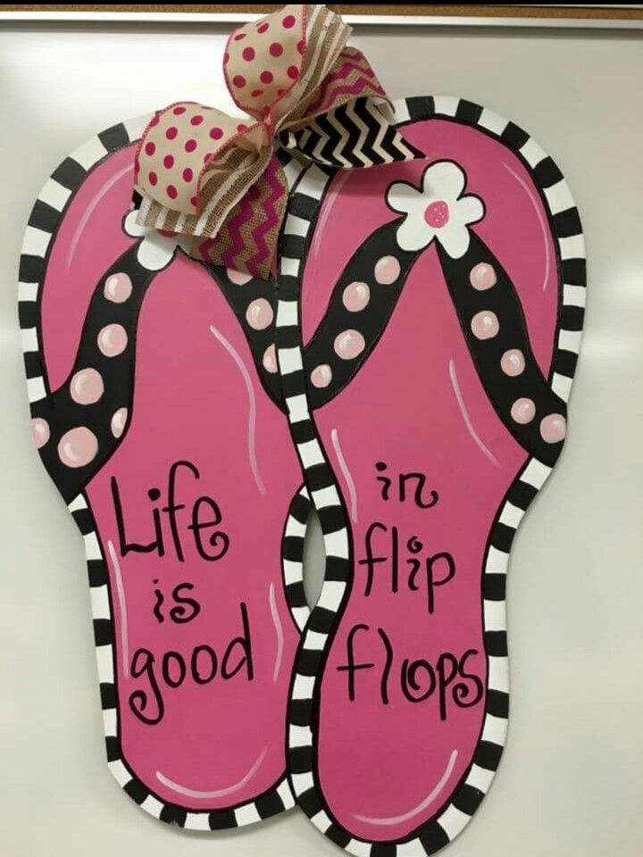 Wooden Door Hanger Flip Flops / Summer door hanger / Life is good in Flip Flops / Craft Night Out Statesville Nc