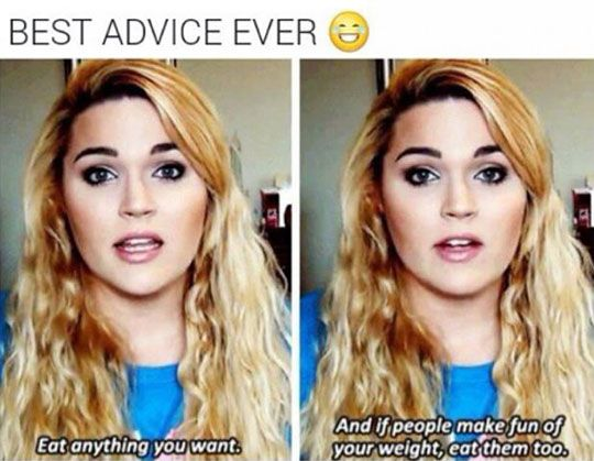 Probably The Best Advice Ever