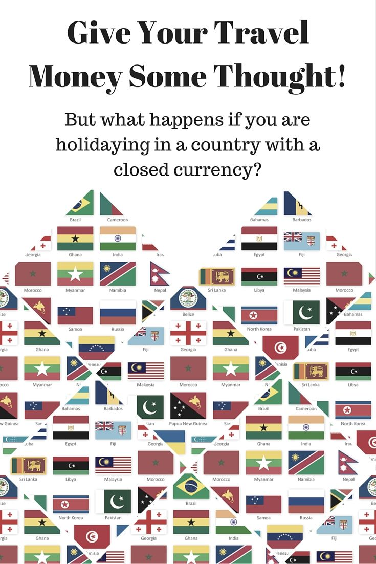 What is a closed currency and how will it affect your holiday? Find out here….