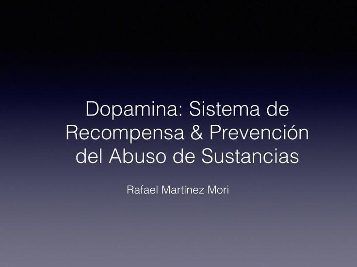 Dopamina: Sistema de Recompensa & Abuso de Sustancias