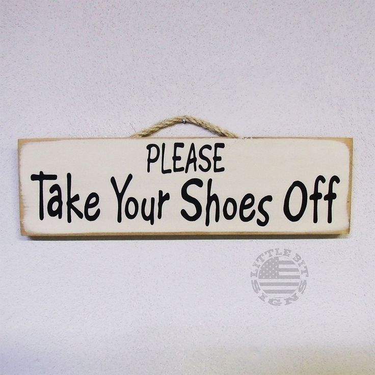 Please Take Your Shoes Off Wood Sign, Entry Remove Shoes Sign, Door Hanger, SKU-300
