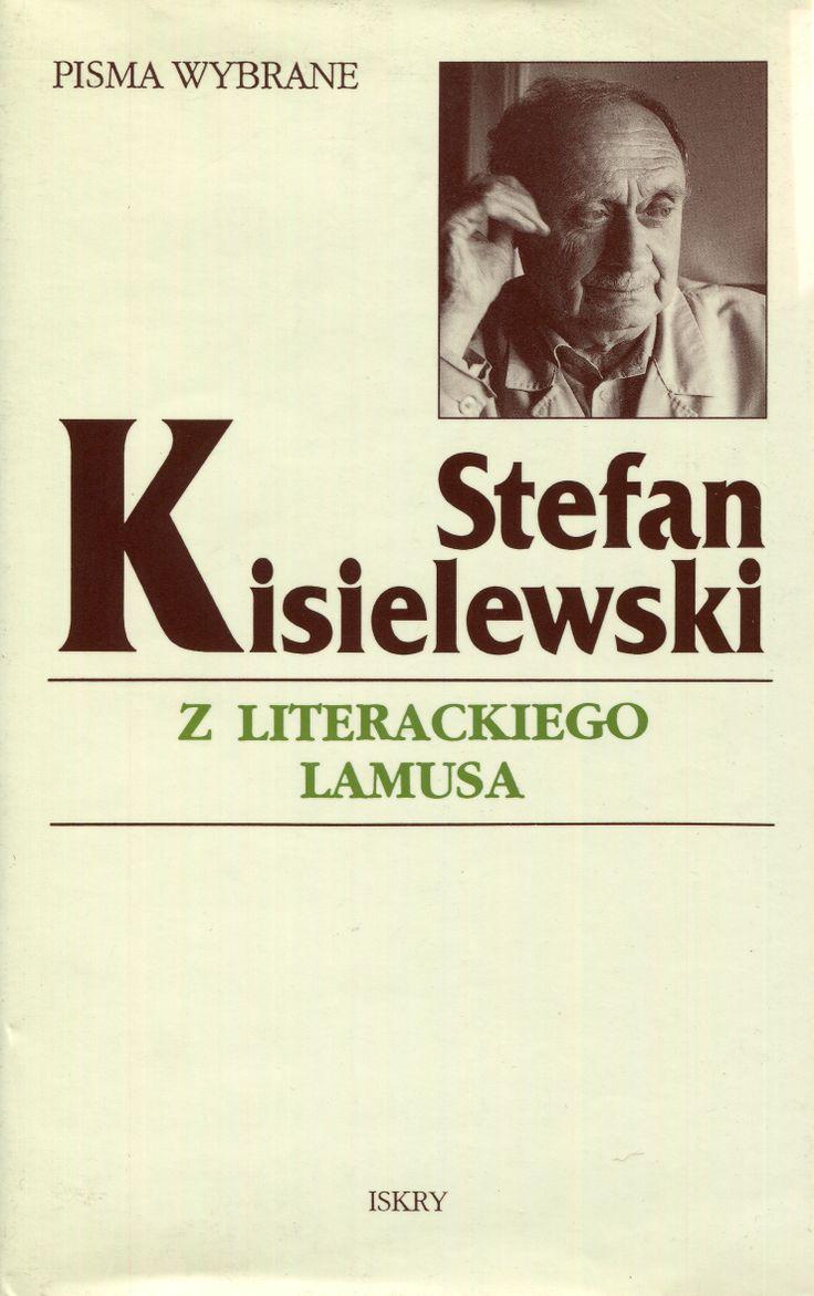 """""""Z literackiego lamusa"""" Stefan Kisielewski Cover by Krystyna Töpfer Published by Wydawnictwo Iskry 2000"""