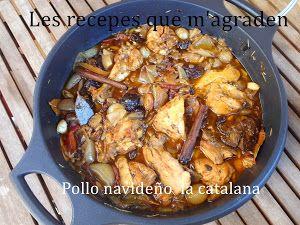 Pollo rustido con ciruelas y piñones, (Pollo de Navidad a la catalana)