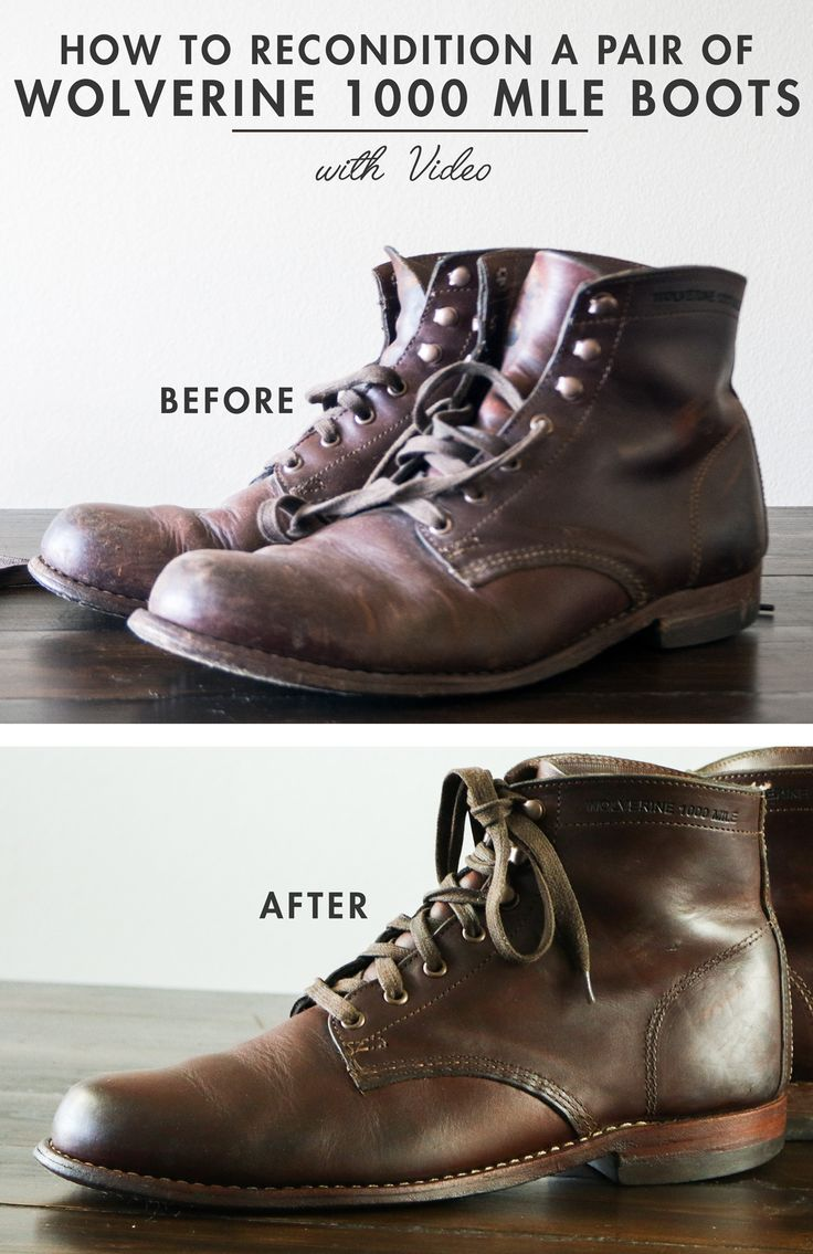 How to Recondition a Pair of Wolverine 1000 Mile Boots + Video!