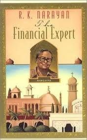 The Financial Expert (1952) by RK Narayan The story of Margayya, who sits under a banyan tree and offers financial advice to the people of Malgudi