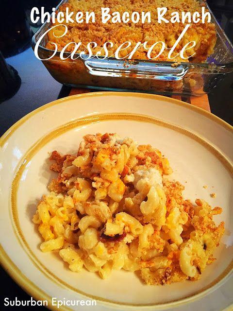 Chicken Bacon Ranch Casserole - Suburban Epicurean #chicken #casserole #bacon #ranch #easydinner #weeknightrecipes