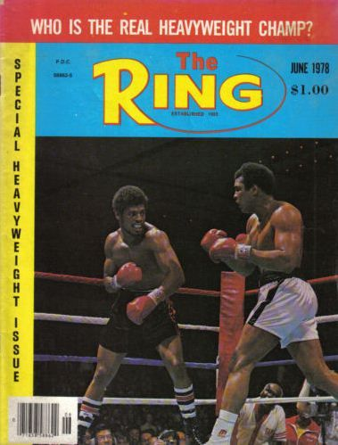 On this day in 1978 Leon Spinks SD15 Muhammad Ali to win the undisputed heavyweight championship of the world. It was THE RING Fight of the Year and Round 15 was THE RING Round of the Year. Spinks was 6-0-1 (5 knockouts) on the night he dethroned the legendary, but faded, Ali in Las Vegas.  Back issues available via THE RING SHOP https://esolutionsmnec.ecenergy.com/eCatalog/RING
