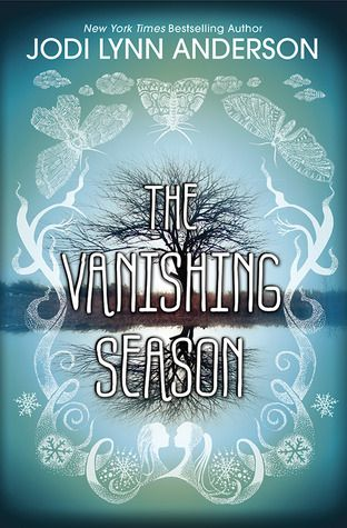 THE VANISHING SEASON by Jodi Lynn Anderson - On sale July 1st, 2014 - An intense, emotionally–charged novel about two girls struggling to cope with their uncertain futures, a murder in a tight–knit small town in Wisconsin…and a ghost.